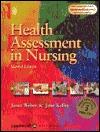 Health Assessment in Nursing with Case Studies on Bonus CD-ROM