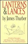 Lanterns & Lances by James Thurber