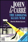The Looking Glass War(George Smiley 4)