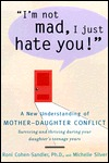 I'm Not Mad, I Just Hate You! by Roni Cohen-Sandler
