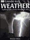 DK Guide to the Weather by Michael Allaby
