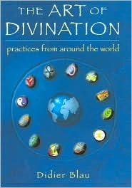 The Art of Divination: Practices From Around the World