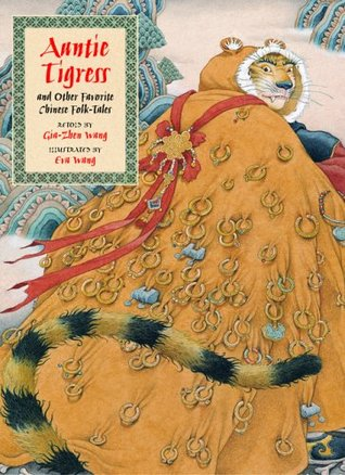 Auntie Tigress and Other Favorite Chinese Folk Tales