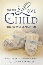 For the Love of a Child: The Journey of Adoption