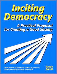 Inciting Democracy by Randy Schutt