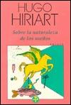 Sobre La Naturaleza de Los Sueños by Hugo Hiriart