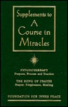 A Supplement to A Course in Miracles