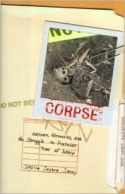 Descargar Corpse: nature, forensics, and the struggle to pinpoint time of death epub gratis online Jessica Snyder Sachs