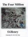 The Four Million: Featuring the Gift of the Magi