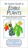 An Instant Guide to Edible Plants
