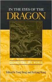 In the Eyes of the Dragon: China Views the World