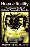 Hoax & Reality: The Bizarre World of Multiple Personality Disorder