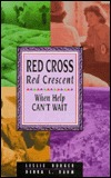 Red Cross, Red Crescent: When Help Can't Wait