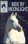 Ride by Moonlight (Sandy Lane Stables, #6)