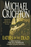 Eaters of the Dead: The Manuscript of Ibn Fadlan Relating His Experiences with the Northmen in AD 922