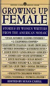 Growing Up Female: Stories By Women Writers From the American Mosaic