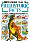 The Usborne Book of Prehistoric Facts
