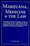 Marijuana, Medicine and the Law