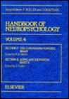 Handbook of Neuropsychology: Volume 4