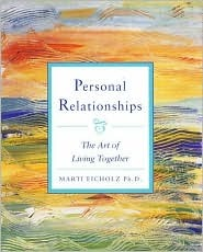 Personal Relationships: The Art of Living Together