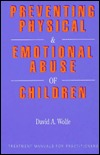 Preventing Physical and Emotional Abuse of Children