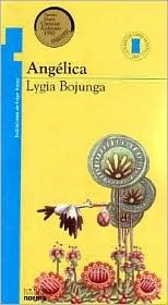 Ebook Angelica by Lygia Bojunga Nunes DOC!