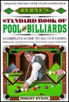 Byrne's Standard Book of Pool and Billiards by Robert Byrne