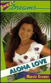 Aloha Love (Sweet Dreams, #226)