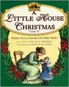 A Little House Christmas by Laura Ingalls Wilder