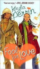 Fool for Love by Kayla Perrin
