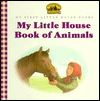 My Little House Book of Animals