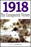 1918: The Unexpected Victory