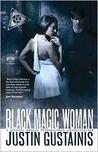 Black Magic Woman (Quincey Morris, #1)