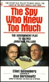 The Spy Who Knew Too Much by Elliot Goldenberg