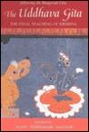 The Uddhava Gita:...