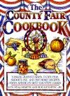 The County Fair Cookbook by Lyn Stallworth