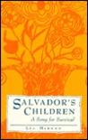 Salvador's Children: A Song for Survival