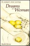 Dreams of a Woman by Sheila Moon