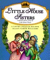 Little House Sisters: Collected Stories from the Little House