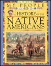 My People: A History of the Natives Americans