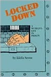 Locked Down: A Lesbian Life in Prison : The Story of Mary (Lee Dortch)