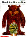 Thank You, Brother Bear by Hans Bauman