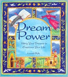 Dream Power: Using Your Dreams To Empower Your Life