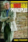 Invincible Principles: Essential Tools for Life Mastery