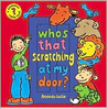 Who's That Scratching at My Door? by Amanda Leslie