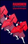 Rashomon and Other Stories by Ryūnosuke Akutagawa