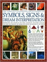 Complete Illustrated Encyclopedia of Symbols, Signs & Dream I... by Richard Craze