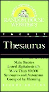 Random House Webster's Pocket Thesaurus, Second Edition: A Dictionary of Synonyms and Antonyms