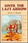 Until the Last Arrow