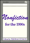 Non-Fiction for the Nineteen-Nineties (Communication Textbook Series)